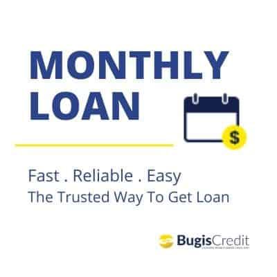 Bugis Credit Monthly Loan